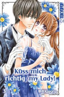 Küss mich richtig, My Lady! Band 3