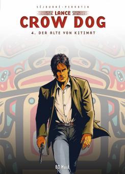 Lance Crow Dog 4: Der Alte von Kitimat