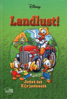 Disney Enthologien 37: Landlust! - Jetzt ist E(r)ntezeit