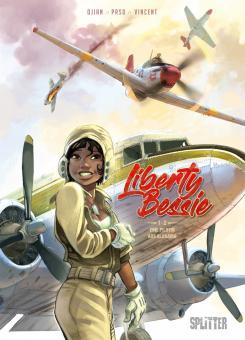 Liberty Bessie 1: Eine Pilotin aus Alabama