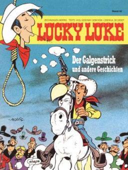 Lucky Luke (HC) 42: Der Galgenstrick und andere Geschichten