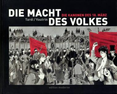 Macht des Volkes 1: Die Kanonen des 18. März