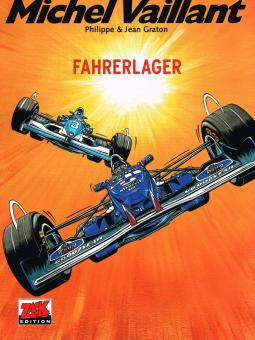 Michel Vaillant 58: Fahrerlager