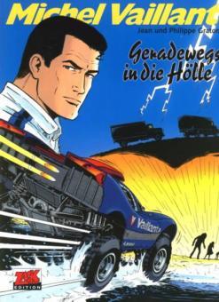 Michel Vaillant 69: Geradewegs in die Hölle