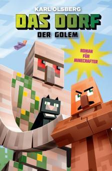 Minecraft - Das Dorf (Roman) 5: Der Golem
