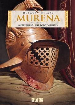 Murena Kapitel 3+4: Mutterliebe /  Die Todgeweihten (1. Zyklus)