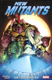 New Mutants: Die toten Seelen