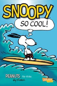 Peanuts für Kids 1: Snoopy - So cool!
