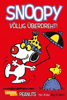 Peanuts für Kids 5: Snoopy - Völlig überdreht!