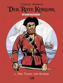 Rote Korsar Gesamtausgabe 1: Der Teufel der Karibik