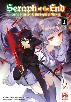 Seraph of the End – Guren Ichinose: Catastrophe at Sixteen Band 1