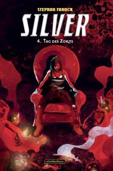 Silver 4: Tag des Zorns