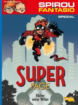 Spirou und Fantasio Spezial SuperPage - Rächer wider Willen
