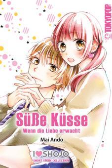 Süße Küsse – Wenn die Liebe erwacht