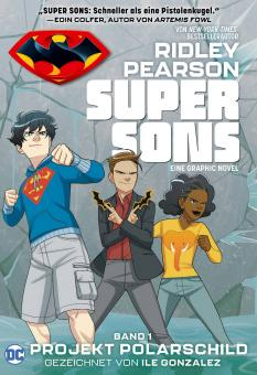 Super Sons 1: Projekt Polarschild