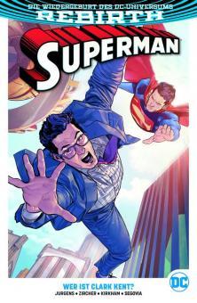 Superman (Rebirth) Paperback 2: Wer ist Clark Kent?