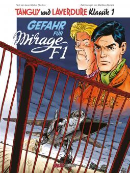 Tanguy und Laverdure Klassik 1: Gefahr für Mirage F1 (Hardcover)