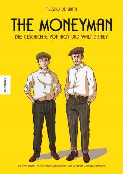 Moneyman – Die Geschichte von Roy und Walt Disney