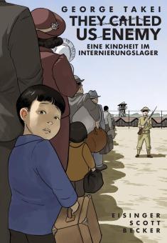 They Called Us Enemy - Eine Kindheit im Internierungslager