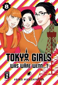Tokyo Girls – Was wäre wenn…? Band 8