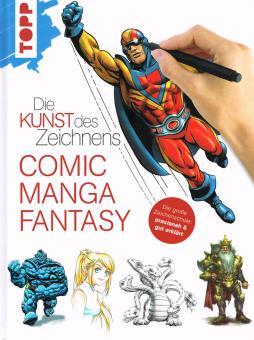Kunst des Zeichnens - Comic, Manga, Fantasy