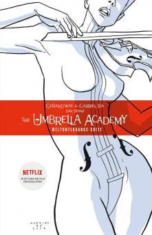 Umbrella Academy 1: Weltuntergangs-Suite