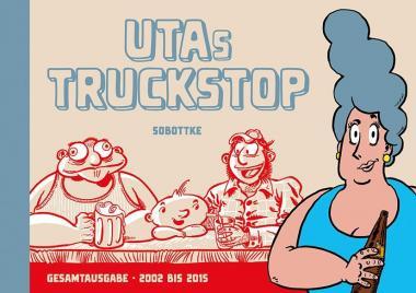 Utas Truckstopp (Gesamtausgabe - 2002 bis 2015)