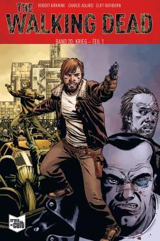 Walking Dead 20: Krieg - Teil 1 (Softcover)