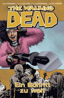 Walking Dead 29: Ein Schritt zu weit