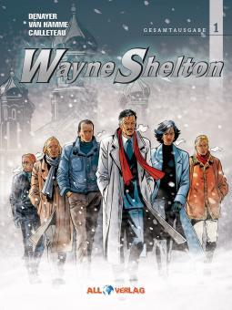 Wayne Shelton (Gesamtausgabe) Band 1