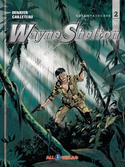 Wayne Shelton (Gesamtausgabe) Band 2
