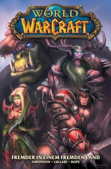 World of Warcraft (Graphic Novel) 1: Fremder in einem fremden Land