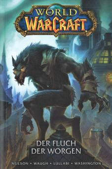 World of Warcraft (Graphic Novel) Der Fluch der Worgen
