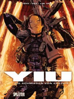 Yiu 7: Die Schmieden von Egothik