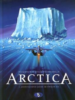 Arctica 1: Zehntausend Jahre im ewigen Eis