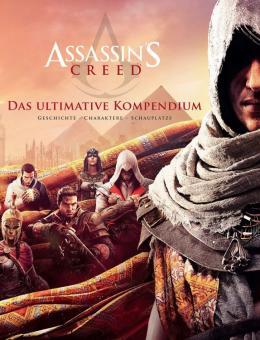 Assassin's Creed: Das ultimative Kompendium