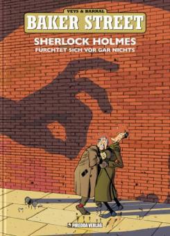 Baker Street 1: Sherlock Holmes fürchtet sich vor gar nichts