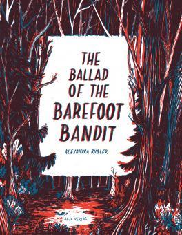 Ballad of the Barefoot Bandit