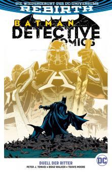 Batman - Detective Comics (Rebirth) Paperback 11: Duell der Ritter