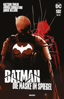 Batman: Die Maske im Spiegel Band 1