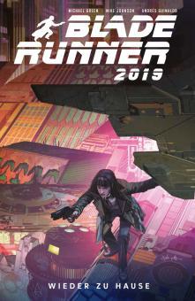 Blade Runner 2019 3: Wieder zu Hause