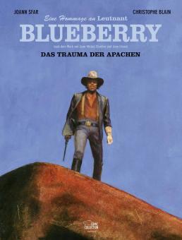 Hommage an Leutnant Blueberry: Das Trauma der Apachen