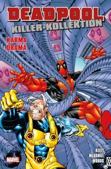 Deadpool Killer-Kollektion 6: Karma-Drama (Softcover)