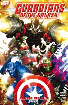 Guardians of the Galaxy - Krieger des Alls Band 2 (Softcover)