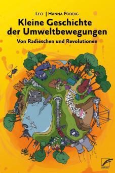 Kleine Geschichte der Umweltbewegungen