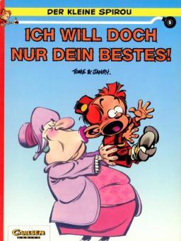 kleine Spirou 5: Ich will doch nur dein Bestes!