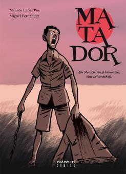 Matador - Ein Mensch, ein Jahrhundert, eine Leidenschaft