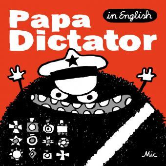 Papa Dictator (in English)