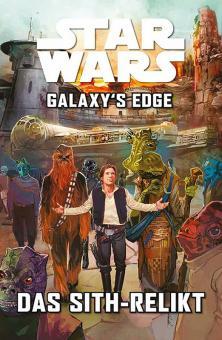 Star Wars Sonderband: Galaxy's Edge - Das Sith-Relikt