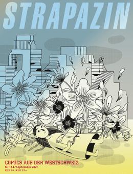Strapazin 144: Comics aus der Westschweiz
